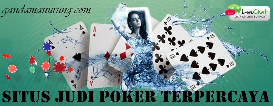 Situs Judi Poker Memberikan Keuntungan Besar